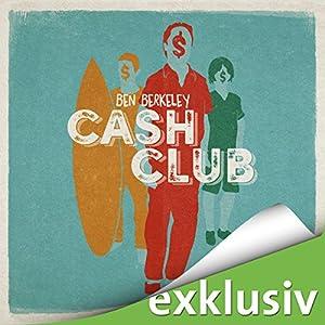 Cash Club Hörbuch