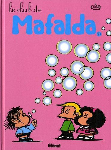 Mafalda, Tome 10 : Le club de Mafalda