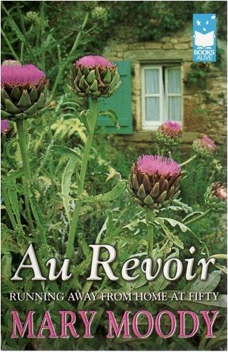 Au Revoir: Running Away from Home at Fifty