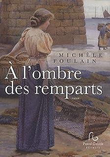 A l'ombre des remparts, Foulain, Michèle