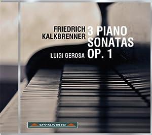 Kalkbrenner: 3 Piano Sonatas Op. 1