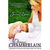 Secret Lives ~ Diane Chamberlain