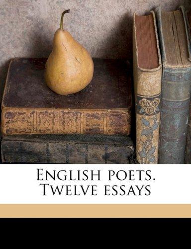 English poets. Twelve essays