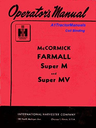 International Farmall Super M G&lp Operators Manual Coil Bound (Coil Bound compare prices)