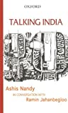 Talking India: Ashis Nandy in Conversation with Ramin Jahanbegloo (0195678982) by Ashis Nandy