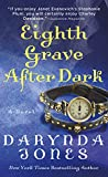 Eighth Grave After Dark: A Novel (Charley Davidson Series)