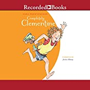 Completely Clementine: Clementine, Book 7 | Sara Pennypacker