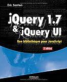 jQuery 1.7 & jQuery UI. Une bibliothèque pour JavaScript.