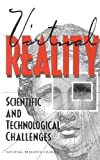 img - for Virtual Reality:: Scientific and Technological Challenges book / textbook / text book