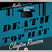 Death from a Top Hat: Merlini Mystery, Book 1 | Clayton Rawson