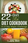 22-Day Rev Diet Cookbook: A 22-day Ve...