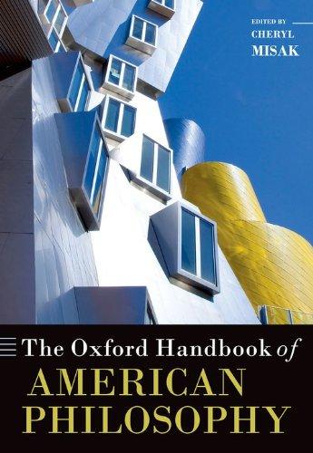 The Oxford Handbook of American Philosophy (Oxford Handbooks)
