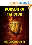 PURSUIT OF THE DEVIL