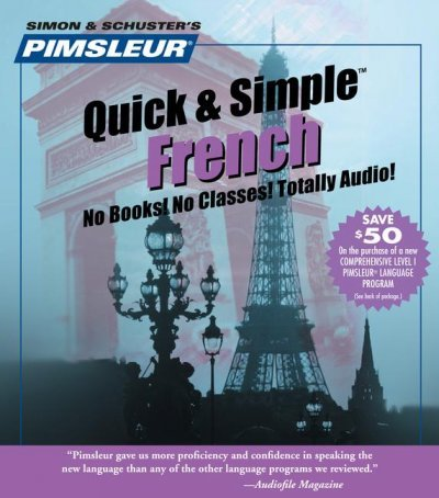 Pimsleur Quick & Simple French (FRENCH): Euro Edition Pimsleur Quick & Simple French