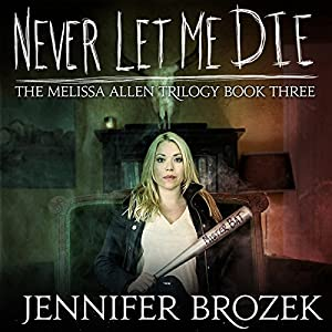 Never Let Me Die Audiobook