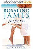 Just for Fun (Escape to New Zealand Book 4) (English Edition)