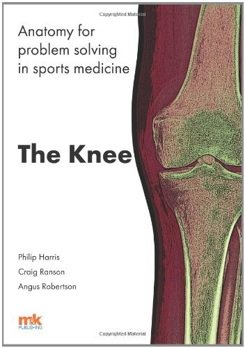 anatomy-for-problem-solving-in-sports-medicine-the-knee-by-professor-philip-f-harris-2014-03-10