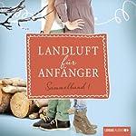 Landluft für Anfänger: Sammelband 1 (Landluft für Anfänger 1-4)   Nora Lämmermann,Simone Höft