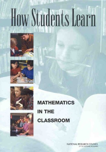How Students Learn: Mathematics in the Classroom...