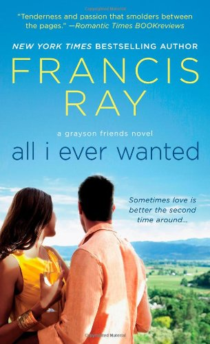 Image of All I Ever Wanted (Grayson Friends Series, Book 8)