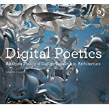 Digital Poetics (Design Research in Architecture)