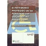 El patrimonio protegido de las personas con discapacidad: Aspectos civiles (Temas La Ley)