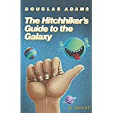 The Hitchhiker's Guide to the Galaxy, 25th Anniversary Edition ~ Douglas Adams