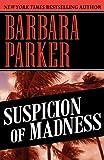 Suspicion of Madness (1617566411) by Parker, Barbara