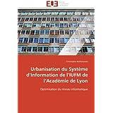 Urbanisation du Système d'Information de l'IUFM de l'Académie de Lyon: Optimisation du réseau informatique