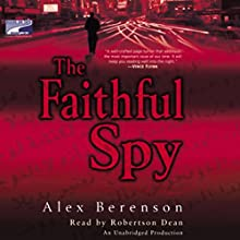 The Faithful Spy Audiobook by Alex Berenson Narrated by Robertson Dean