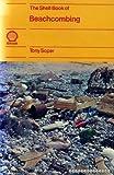 Shell Book of Beachcombing (0715357999) by Soper, Tony