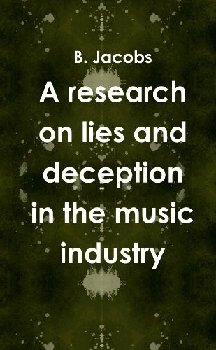 A research on lies and deception in the music industry