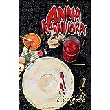 Anna Karnivora: A Vampire Novelby W. Bill Czolgosz