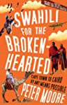 Swahili For The Broken-Hearted (Engli...