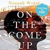 Free First Two Chapters from On the Come Up by Hannah Weyer | [Hannah Weyer]