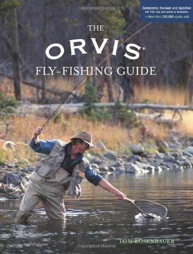 the-orvis-fly-fishing-guide-completely-revised-and-updated-with-over-400-new-color-photos-and-illust