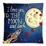 I Love You to the Moon and Back Rocket Send My Love to You Pillowcase Cover 18x18inch