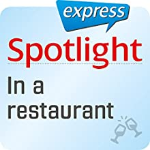 Spotlight express - Ausgehen: Wortschatz-Training Englisch - Im Restaurant (       UNABRIDGED) by div. Narrated by div.