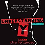 Understanding Y: The Future of Work | Charlie Caruso