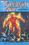 Fantastic Four Visionaries - John Byrne, Vol. 8 (0785127364) by Byrne, John