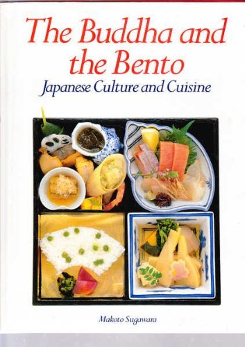 The Buddha and the Bento: Japanese Culture and Cuisine