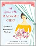 At Home with Madame Chic: Becoming a...