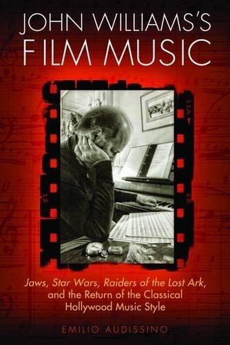 John Williams's Film Music (Wisconsin Film Studies)