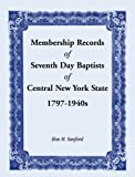 img - for Membership Records of Seventh Baptists of Central New York State, 1797- 1940s book / textbook / text book