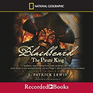 Blackbeard the Pirate King | [J. Patrick Lewis]
