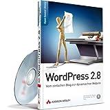 """WordPress 2.8 - Blogs und Websites aufsetzen und betreiben.: Vom einfachen Blog zur dynamischen Website (Open Source Library)von """"Jolantha Belik"""""""