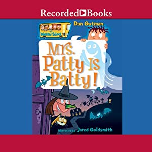Mrs. Patty Is Batty | [Dan Gutman]
