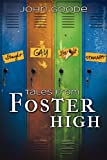 Tales From Foster High (1613727186) by Goode, John