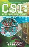 CSI: Headhunter (141654500X) by Cox, Greg