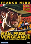Man, Pride and Vengeance (Sous-titres...